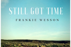 Frankie Wesson Still Got Time